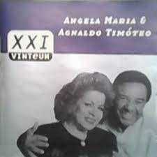 CD - ANGELA MARIA & AGNALDO TIMÓTEO (Coleção 21 GRANDES SUCESSOS)
