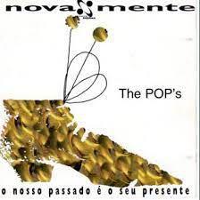 CD - The Pop's - O nosso passado é o seu presente