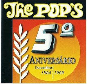 CD - The Pop's - 5º Aniversário - 1964 1969