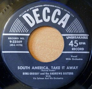 COMPACTO - Bing Crosby - South America, Take It Away / Get Your On Route 66
