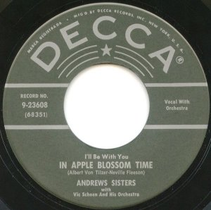 COMPACTO - The Andrews Sisters – I'll Be With You In Apple Blossom Time / Rhumboogie