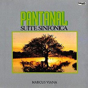 LP - Marcus Viana – Pantanal - Suíte Sinfônica