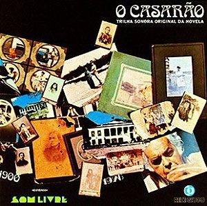 CD - O Casarão Nacional (Novela Globo) (Vários Artistas)