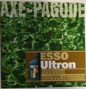 CD - Axé-Pagode (Coleção Esso Ultron Music Collection) (Vários Artistas)