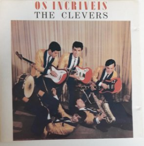 CD - The Clevers – Os Incriveis The Clevers