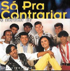 CD - Só Pra Contrariar (Coleção O Melhor De)
