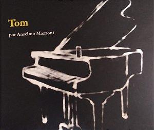 CD - Coleção só Piano - Tom - Por Anselmo Mazzoni ( Digipack)