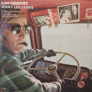 LP - Jerry Lee Lewis – I-40 Country (Importado US)