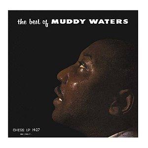 LP - Muddy Waters – The Best Of Muddy Waters - IMPORTADO (Europe) (NOVO - LACRADO)