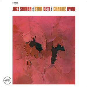 LP - Stan Getz, Charlie Byrd – Jazz Samba (Importado - US) (Novo - Lacrado)