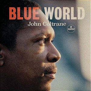 LP - John Coltrane – Blue World (Importado - US) (Novo - Lacrado)