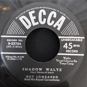 """COMPACTO - Guy Lombardo - Shadow Waltz / Beatiful Love -  (Importado US) (7"""")"""