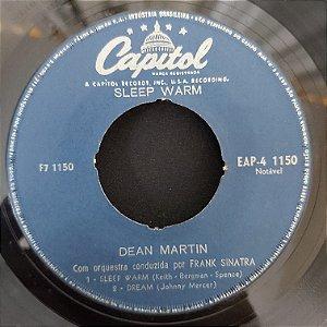 """COMPACTO - Dean Martin - Sleep Warm / Dream All I Do / All I Do Is Dream Of You / Wrap You Trobles - (Importado US) (7"""")"""