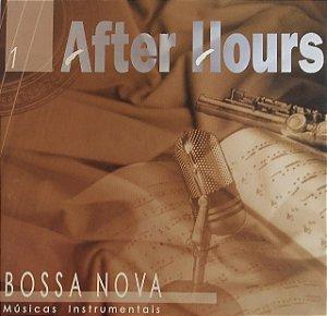 CD - After Hours - Bossa Nova - Música Instrumental