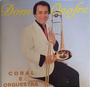 CD - Dom Onofre - Coral e Orquestra