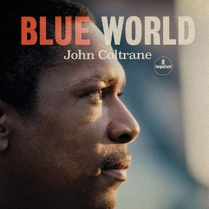CD - John Coltrane – Blue World - Importado (US) (Novo - Lacrado)
