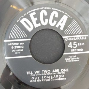 """COMPACTO - Guy Lombardo - Till We Two Are One / Our Heartbreaking Waltz (Importado US) (7"""")"""