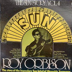 LP - Roy Orbison – The Sun Story Vol.4 (Importado US)