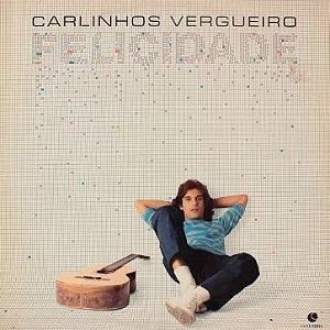 LP - Carlinhos Vergueiro – Felicidade