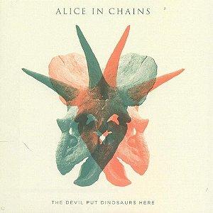 CD - Alice In Chains – The Devil Put Dinosaurs Here - Importado (Europe) (Novo - Lacrado)