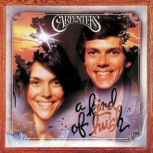 LP - Carpenters – A Kind Of Hush - Importado (US) (Novo - Lacrado) Entrega a partir de 10 de Agosto de 2021.
