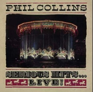CD - Phil Collins – Serious Hits...Live! (Novo - Lacrado) - Remastered  (Digipack)