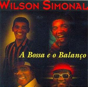 CD - Wilson Simonal - A Bossa e o Balanço