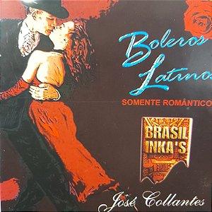 CD - José Collantes - Boleros Latinos - Somente Românticos