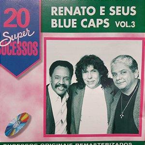 CD - Renato e Seus Blue Caps vol.3 (Coleção 20 Super Sucessos)