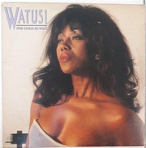 LP - Watusi – Por Causa De Você