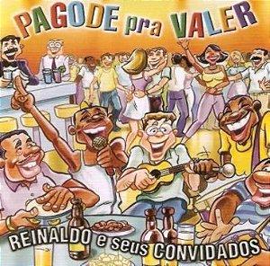 CD - Reinaldo E Seus Convidados – Pagode Pra Valer