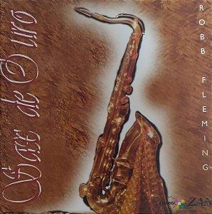 CD - Robb Fleming - Sax de Ouro