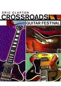 DVD - ERIC CLAPTON CROSSROADS GUITAR FESTIVAL 2004 - PREÇO PROMOCIONAL