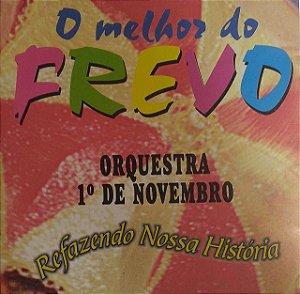 CD - Orquestra 1 de Novembro - O melhor do Frevo