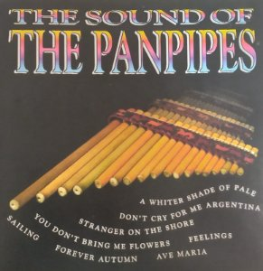 CD - The Sound Of - The Panpipes