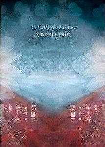 DVD - MARIA GADÚ MULTISHOW AO VIVO - Digipack