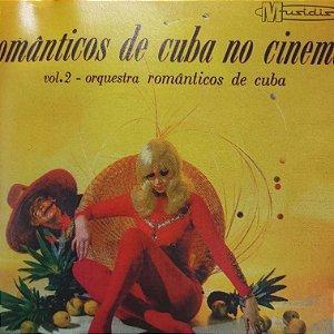 CD - Orquestra Romanticos de Cuba - ROmanticos de Cuba no Cinema - Vol.2