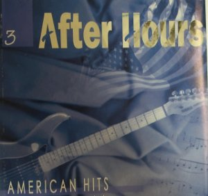 CD - After Hours - American Hits - Músicas Instrumentais - Vol. 3