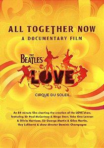 DVD - Cirque Du Soleil – The Beatles Love: All Together Now - A Documentary Film (Novo / Lacrado)