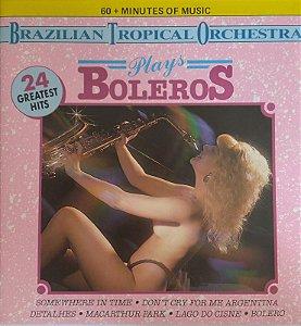 CD - Brazilian Tropical Orchestra – Plays Boleros - 24 Greates Hits