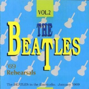 CD - The Beatles – '69 Rehearsals Vol. 2 (Importado (UK))