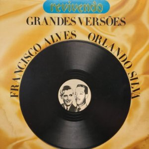 LP - Francisco Alves / Orlando Silva – Grandes Versões