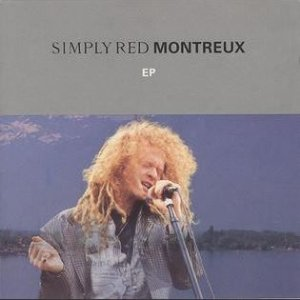 CD - Simply Red – Montreux EP