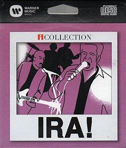 CD - Ira! (Coleção iCollection) (Novo - Lacrado) (E-PAC)