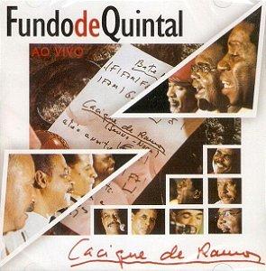 CD - Fundo De Quintal – Cacique De Ramos (Ao Vivo)