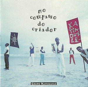CD - Grupo Katinguelê – No Compasso Do Criador