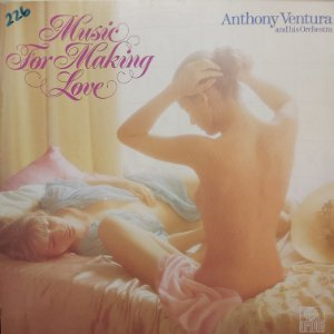 LP - Anthony Ventura And His Orchestra – Music For Making Love