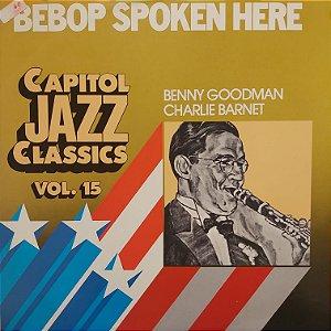 LP - Benny Goodman, Charlie Barnet – Bebop Spoken Here
