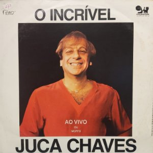 LP - Juca Chaves – O Incrível Juca Chaves