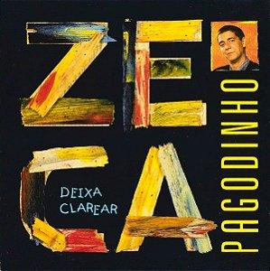 CD - Zeca Pagodinho – Deixa Clarear